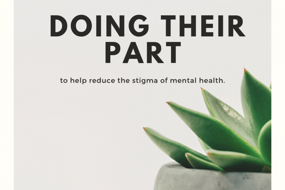 It's exciting to see people doing their part to help reduce the stigma of mental health.