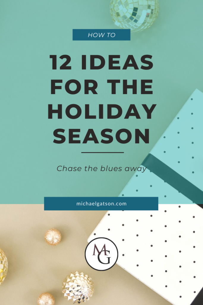 12 ideas for the holiday season