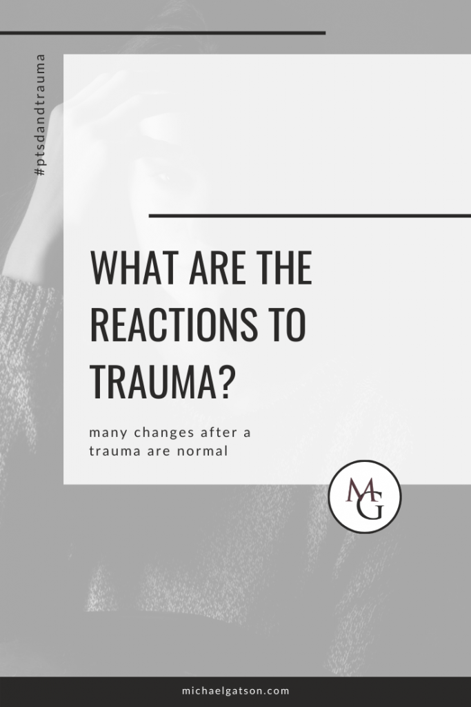 What are the Reactions to Trauma