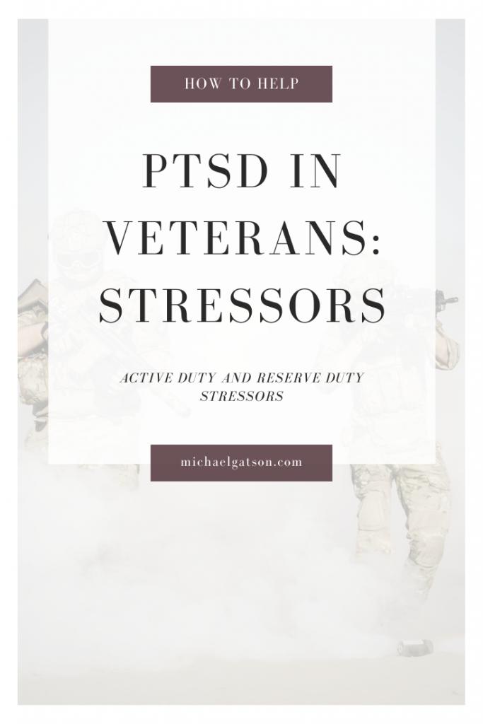 PTSD in Veterans: Stressors