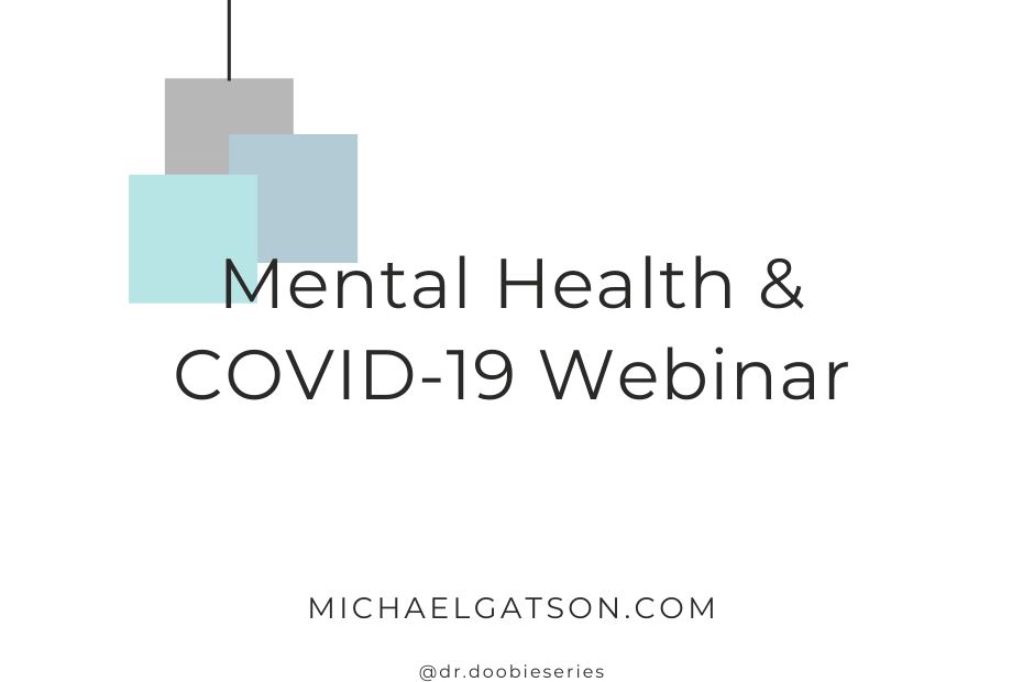 Mental Health & COVID-19 Webinar