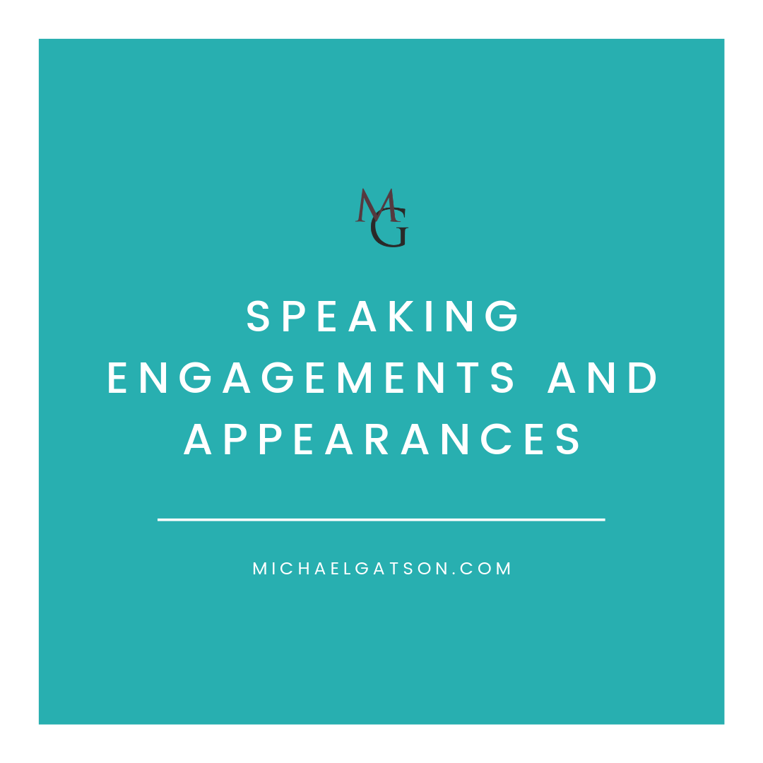 Speaking Engagements and Appearances